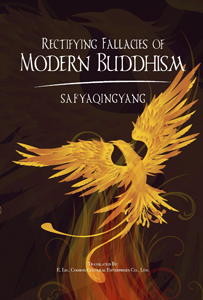 Rectifying Fallacies in Modern Buddhism