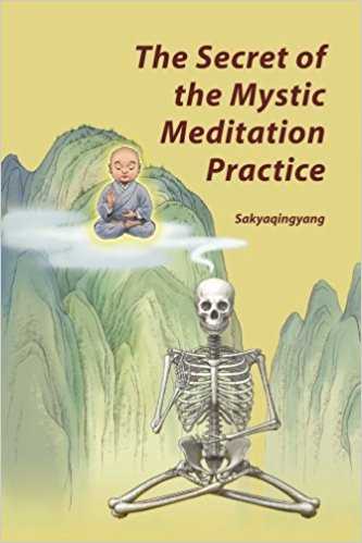 The Secret of the Mystic Meditation Practice
